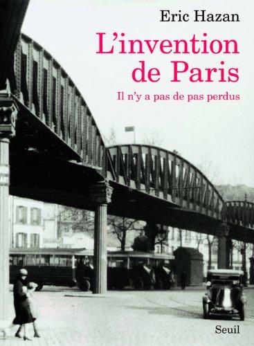 L'Invention de Paris : Il n'y pas de pas perdus