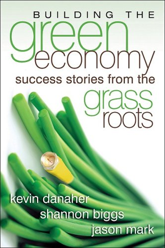 Building the Green Economy: Success Stories from the...