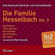 Familie Hesselbach Vol. 3 (Die Hesselbachs) Hörspiel von Wolf Schmidt Gesprochen von: Wolf Schmidt, Lia Wöhr, Joost-Jürgen Siedhoff, Sophie Engelke, Carl Luley