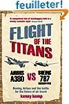 Flight Of The Titans: Boeing, Airbus...
