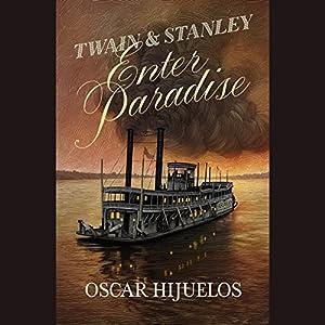 Twain & Stanley Enter Paradise Audiobook
