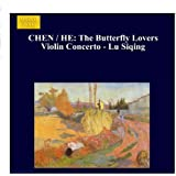 Chen / He: Butterfly Lovers Violin Concerto (The) - Lu Siqing