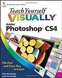 Teach Yourself VISUALLY Photoshop CS4