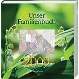 """Unser Familienbuch 2009von """"Bianka Bleier"""""""
