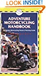 Adventure Motorcycling Handbook, 5th:...