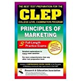CLEP Principles of Marketing (REA) -The Best Test Prep for the CLEP Exam (CLEP Test Preparation)
