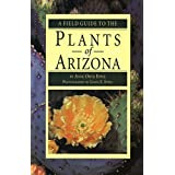 A Field Guide to the Plants of Arizona ~ Anne Orth Epple