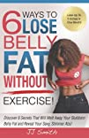 6 Ways to Lose Belly Fat Without Exer…