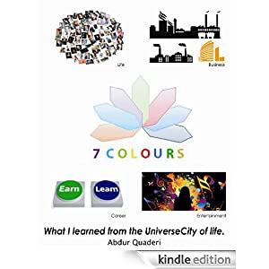 7colours: What I learned from the UniverseCity of life