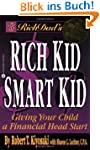 Rich Dad's Rich Kid, Smart Kid: Givin...