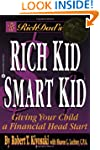 Rich Dad's Rich Kid, Smart Kid: Givin...