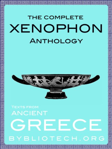 Xenophon - The Xenophon Anthology