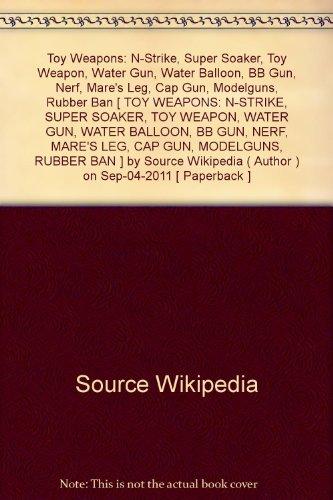 toy-weapons-n-strike-super-soaker-toy-weapon-water-gun-water-balloon-bb-gun-nerf-mares-leg-cap-gun-m