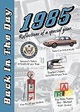 Back in the Day Almanac 1985