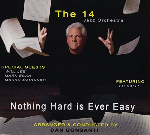 14 - Nothing Hard Is Ever Easy - Zortam Music