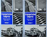 img - for Transportation Congress: Civil Engineers-Key to the World Infrastructure : Proceedings of the 1995 Conference, San Diego, California, October 22-26 (v. 1 and 2) book / textbook / text book