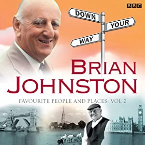 Brian Johnston's Down Your Way: Favourite People & Places Vol. 2 Audiobook