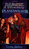 img - for Planeswalker (Magic: The Gathering: Artifacts Cycle, Book II) book / textbook / text book
