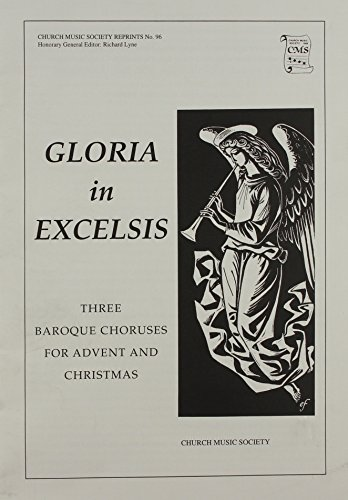 Gloria in Excelsis: Vocal score (Church Music Society publications)