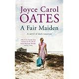 A Fair Maidenby Joyce Carol Oates