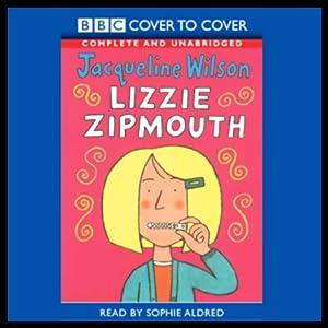 Lizzie Zipmouth | [Jacqueline Wilson]