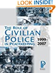 The Role of Civilian Police in Peacek...
