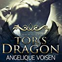 Tor's Dragon: Havoc's Crew, Book 5 Audiobook by Angelique Voisen Narrated by Peter Verbena