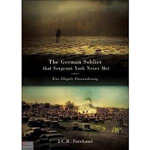The German Soldier that Sergeant York Never Met Audiobook