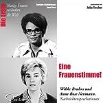 Eine Frauenstimme!: Wibke Bruhns und Anne-Rose Neumann (Mutige Freuen verändern die Welt) | Barbara Sichtermann,Ingo Rose