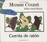 Mouse Count/Cuenta de raton: [Lap-Sized Board Book] (0152066802) by Walsh, Ellen Stoll