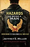 Hazards of Being a Man: Overcoming 12 Challenges All Men Face