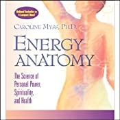 Energy Anatomy | [Caroline Myss]