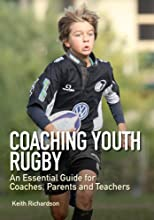 Coaching Youth Rugby An Essential Guide for Coaches Parents and Teachers