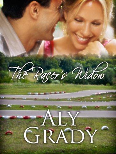The Racer's Widow / A Racer's Widow Story (The Racer's Widow Book 1)