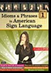 Idioms & Phrases In American Sign Lan...