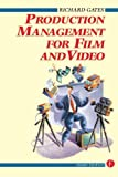 img - for Production Management for Film and Video book / textbook / text book