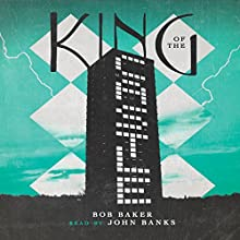 King of the Castle Audiobook by Bob Baker Narrated by John Banks