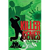 Killer Genes (Arctic 6 Adventures)by C.T. Furlong