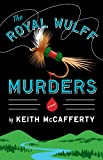 img - for The Royal Wulff Murders: A Novel (Sean Stranahan Mysteries Book 1) book / textbook / text book