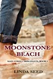 Moonstone Beach (Main Street Merchants) (Volume 1)