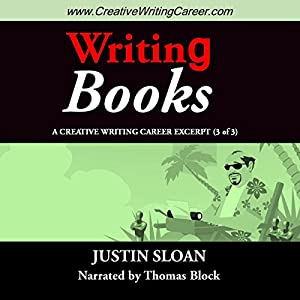 Writing Books: A Creative Writing Career Excerpt Audiobook