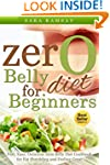 Zero Belly Diet:Fast, Easy, Delicious...