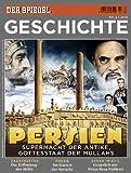 SPIEGEL GESCHICHTE 2/2010: Persien