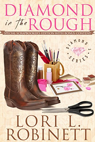 Diamond in the Rough by Lori L. Robinett