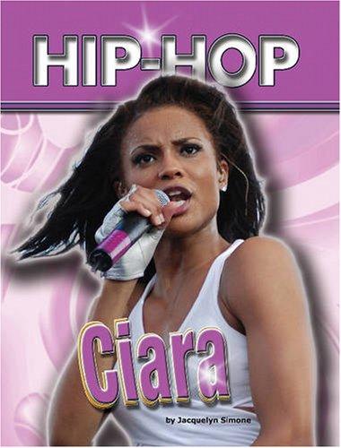 Ciara (Hip-hop (Part 2) Series)