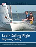 img - for Learn Sailing Right! Beginning Sailing (The Small Boat Certification Series) book / textbook / text book