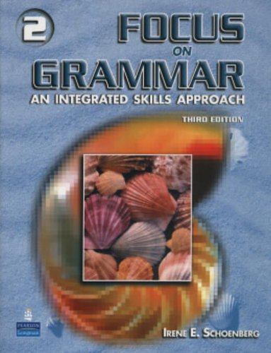Focus On Grammar 2: An Integrated Skills Approach, Third...