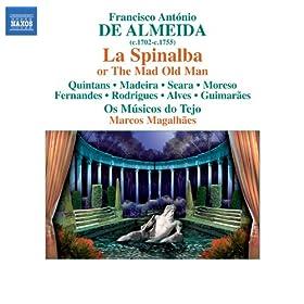 Almeida: La Spinalba, ovvero Il vecchio matto