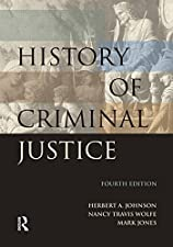 History of Criminal Justice by Mark Jones