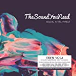 TheSoundYouNeed - Music At Its Finest...